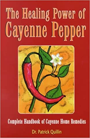 The Healing Power of Cayenne Pepper